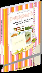 Pappario: gustose ricette dolci e salate per lo svezzamento